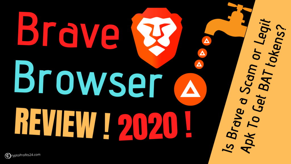 Brave Browser Review 2020.Brave Browser Review By Cryptoprofits24